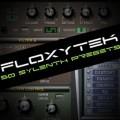 Presets - Floxytek's Sylenth Presets Vol 1