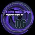 HardTek - Tribe - Kama sous Trip 06