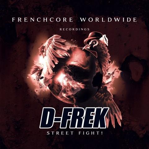 Frenchcore - Hardcore - Street Fight!