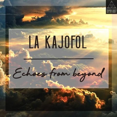 HardTek - Tribe - La Kajofol - Echoes from beyond
