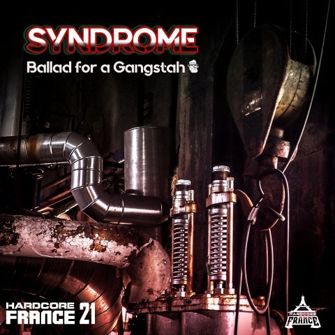 Frenchcore - Hardcore - Ballad for a gangstah