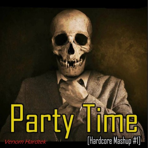 Frenchcore - Hardcore - Party Time [Hardcore Mashup #1]