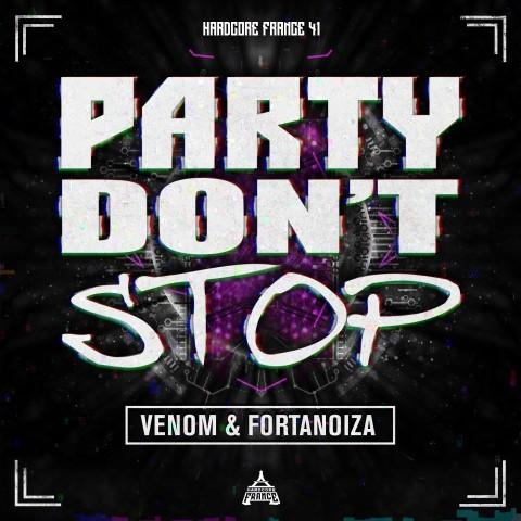 Frenchcore - Hardcore - Party Don't Stop