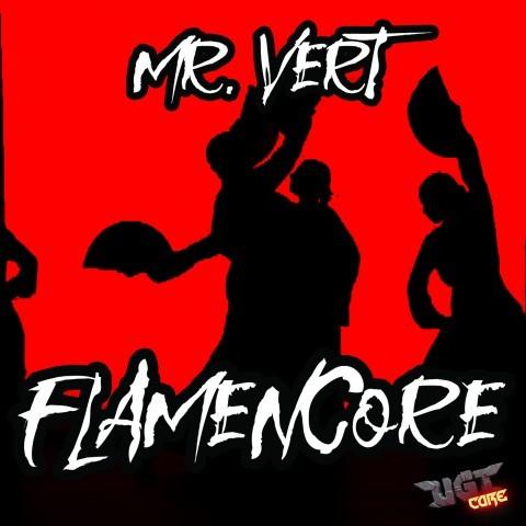Frenchcore - Hardcore - Flamencore