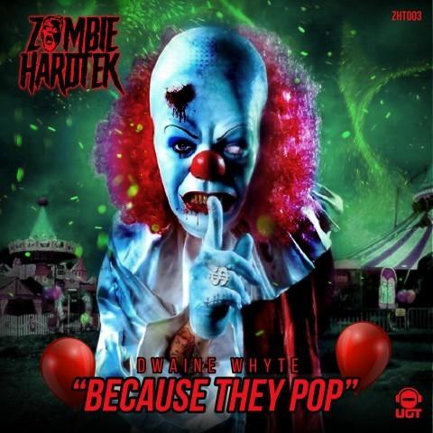 HardTek - Tribe - ZHT003 - Dwaine Whyte - Because they pop