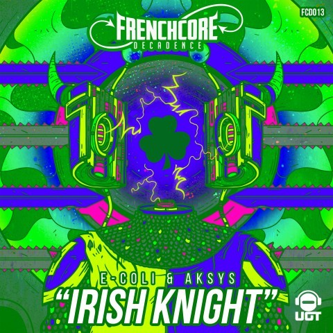 Frenchcore - Hardcore - Irish Knights