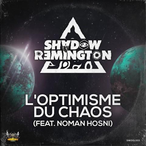 Psytek - Psytrance - L'Optimisme du Chaos (Feat. Noman Hosni)