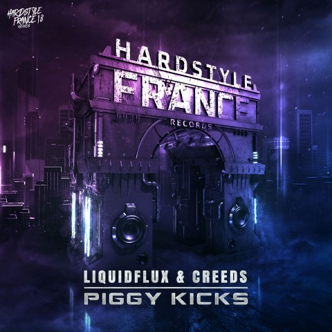 Frenchcore - Hardcore - Piggy Kicks