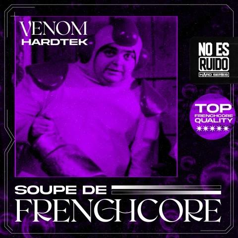 Frenchcore - Hardcore - Soupe de Frenchcore
