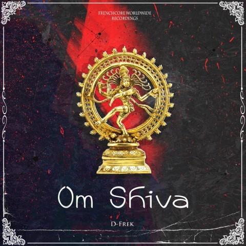 Frenchcore - Hardcore - Om Shiva