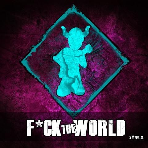Frenchcore - Hardcore - F*ck the World