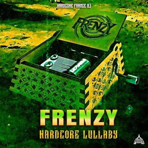 Frenchcore - Hardcore - Hardcore Lullaby