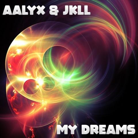 Frenchcore - Hardcore - Aalyx & JKLL - My Dreams