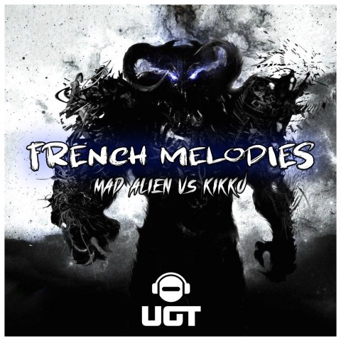 Frenchcore - Hardcore - French Melodies