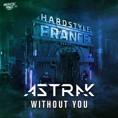 Frenchcore - Hardcore - Without You (Extented)