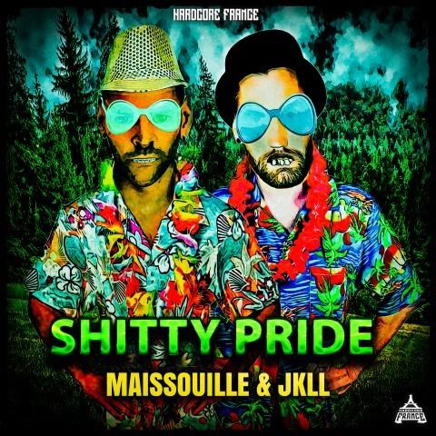 Frenchcore - Hardcore - Shitty Pride