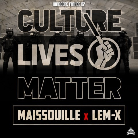 Frenchcore - Hardcore - Culture Lives Matter