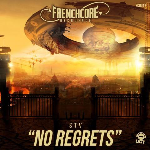 Frenchcore - Hardcore - No Regrets