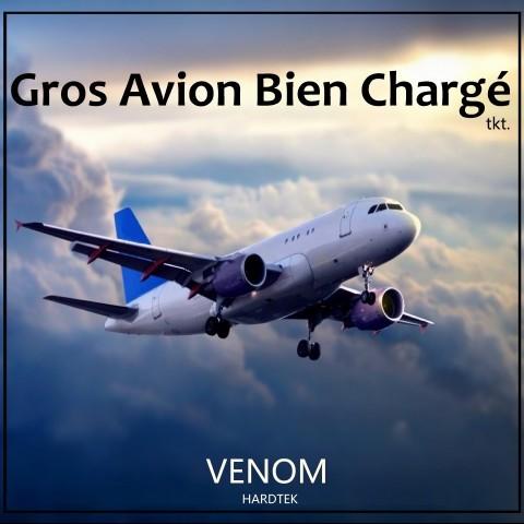 Frenchcore - Hardcore - Gros Avion Bien Chargé