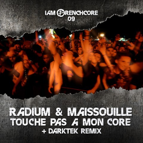 Frenchcore - Hardcore - Touche Pas A Mon Core